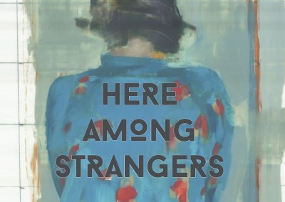 Here Among Strangers – by Serena Crawford