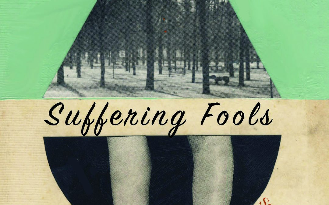 Suffering Fools – by Glori Simmons