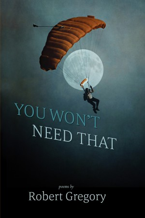 You Won't Need That