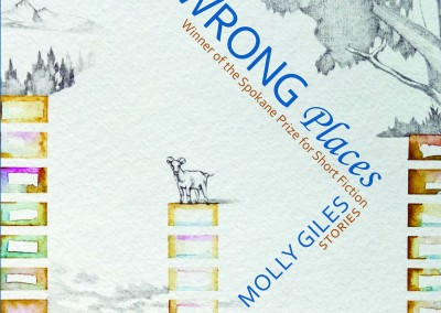 All the Wrong Places – by Molly Giles