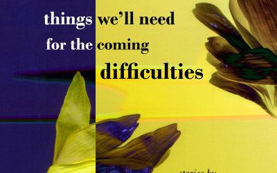 """Valerie Vogrin's """"things we'll need for the coming difficulties"""" recognized in 2020 Foreword Indies"""